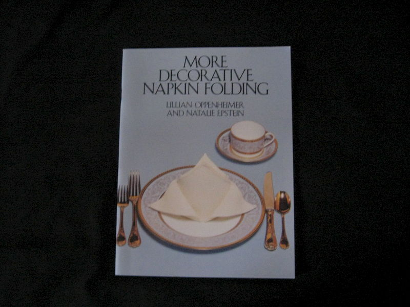 More Decorative Napkin Folding written by Lillian Oppenheimer and Natalie Epstein - product images  of