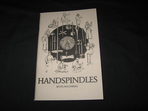 Handspindles,written,by,Bette,Hochberg,book,handspindles,spinning,dropspindles, wool carding, history, BrushCreekWoolWorks, Brush Creek Wool Works
