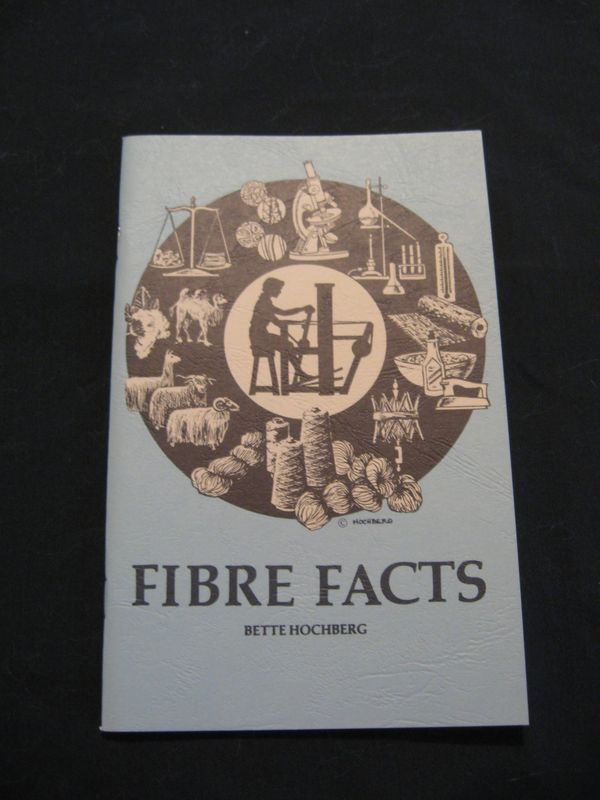 Fiber Facts  written by Bette Hochberg - product images  of