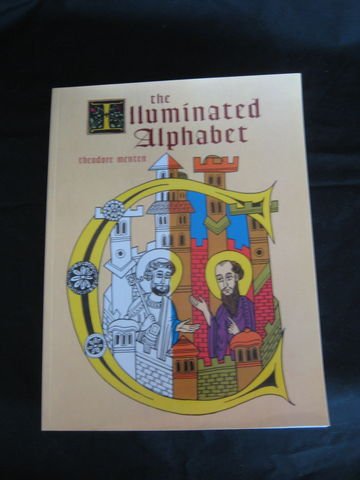 The,Illuminated,Alphabet,Coloring,Book,by,Theodore,Menten,coloring book, coloring, illuminated, alphabet, manuscript, Celtic, illuminated alphabet, Theodore, Menten, BrushCreekWoolWorks, Brush Creek Wool Works