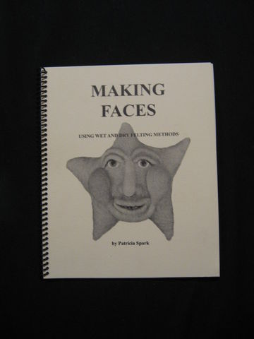 Making,Faces,written,by,Patricia,Spark,book, felting, needle felting, wet felting, felting faces, soft sculpture, felting book, dry felting,felting wool, Making Faces, Patricia Spark,face felting, BrushCreekWoolWorks, Brush Creek Wool Works