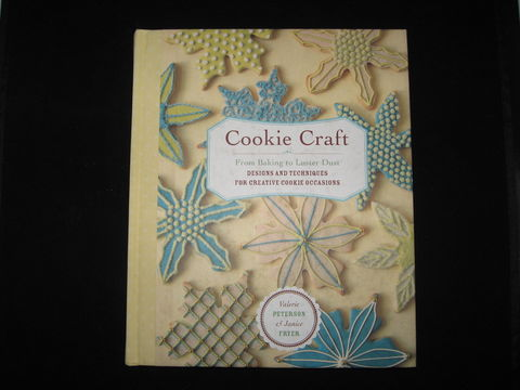 Cookie,Craft,by,Valerie,Peterson,and,Janice,Fryer,book , cookie, cookie baking, holiday cookies , cookie craft, Valerie Peterson , Janice Fryer, cookie bookie , fancy cookies , party cookies ,baking cookies, cookie recipes, BrushCreekWoolWorks, Brush Creek Wool Works