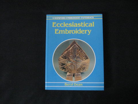 Ecclesiastical,Embroidery,written,by,Beryl,Dean,book, embroidery book, ecclesiastical embroidery, church embroidery, gold work, laidwork, white work, canvas work, applique, religious embroidery,  church vestments, BrushCreekWoolWorks, Brush Creek Wool Works